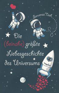 die_beinahe_groesste_liebesgeschichte_des_universums
