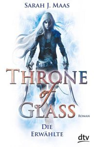 throne_of_glass_1_die_erwaehlte