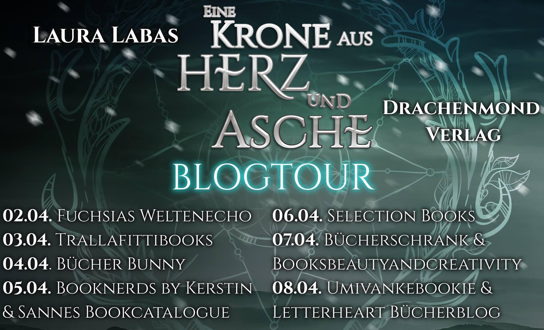 [Blogtour] Eine Krone aus Herz und Asche / Laura Labas | 5 Gründe zum Buch zu greifen