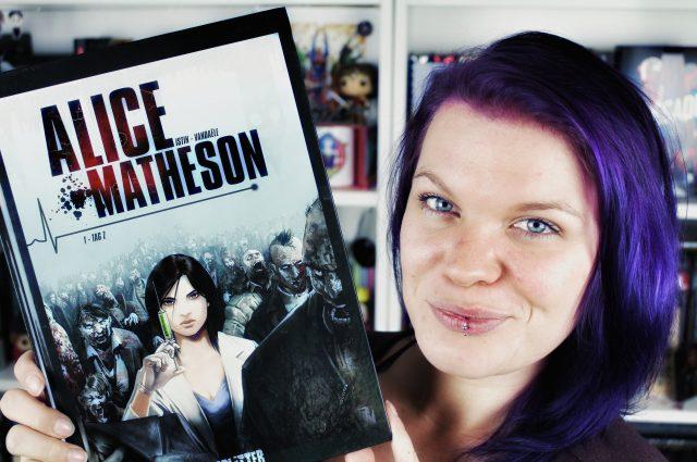 Rezension: Alice Matheson Bd. 1: Tag Z / Jean-Luc Istin & Philippe Vandaële