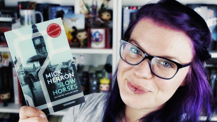 Rezension: Slow Horses. Ein Fall für Jackson Lamb / Mick Herron