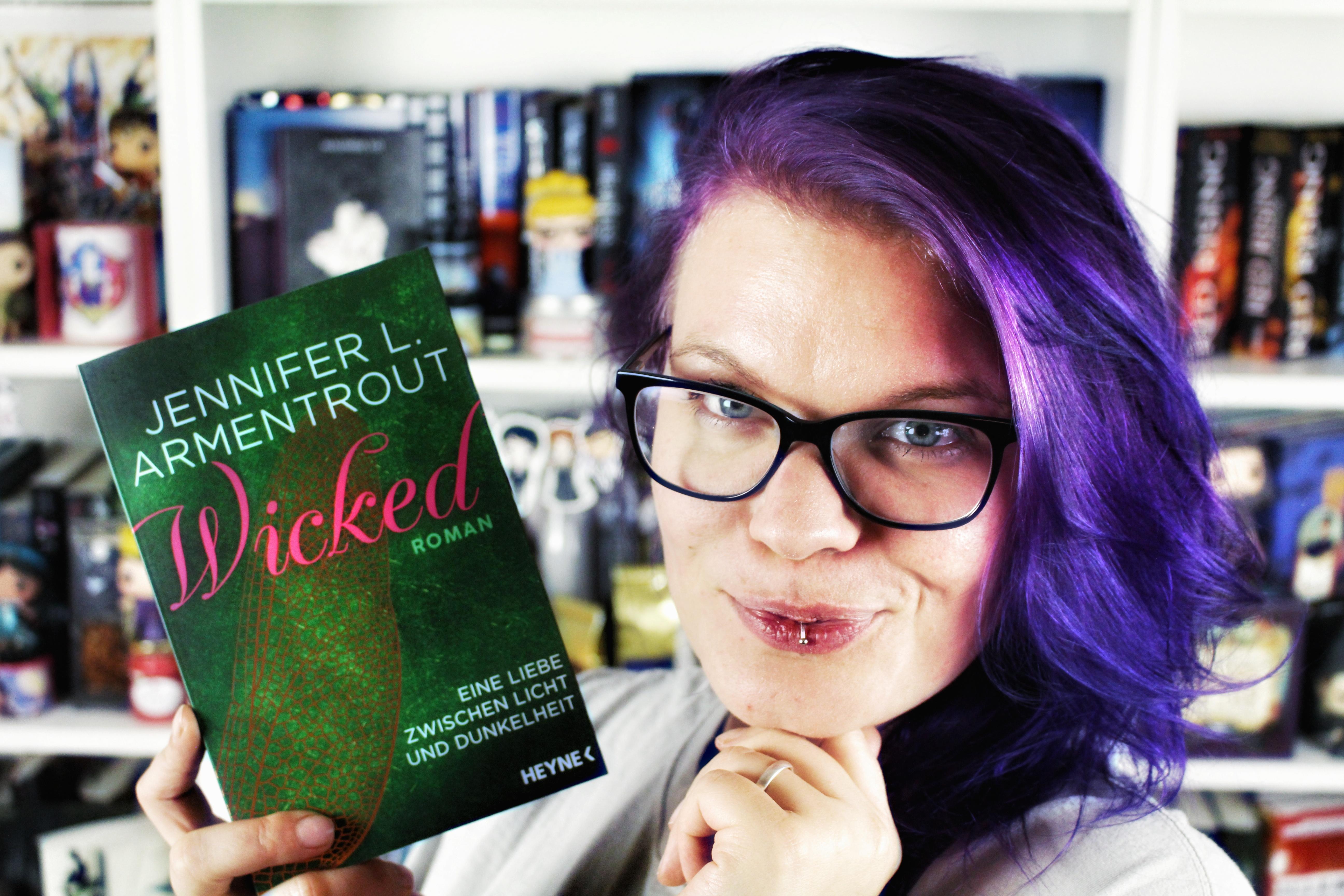 Rezension | Wicked. Eine Liebe zwischen Licht und Dunkelheit / Jennifer L. Armentrout