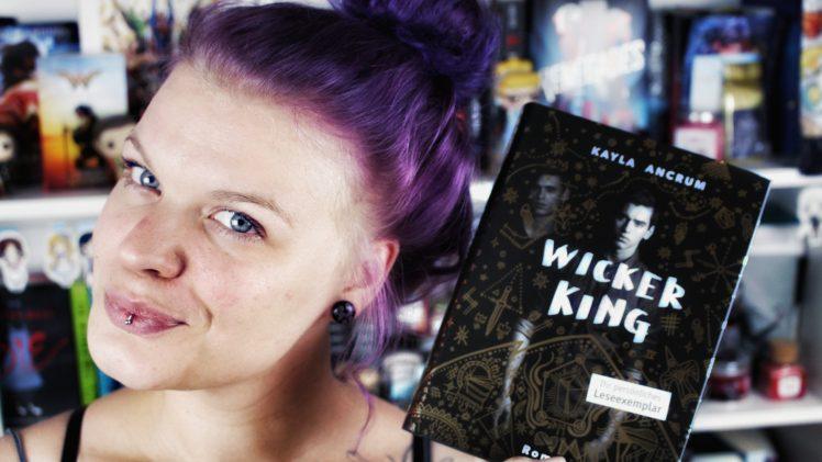 Rezension: Wicker King / Kayla Ancrum