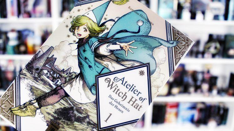 Rezension: Atelier of Witch Hat. Das Geheimnis der Hexen 1 / Kamome Shirahama