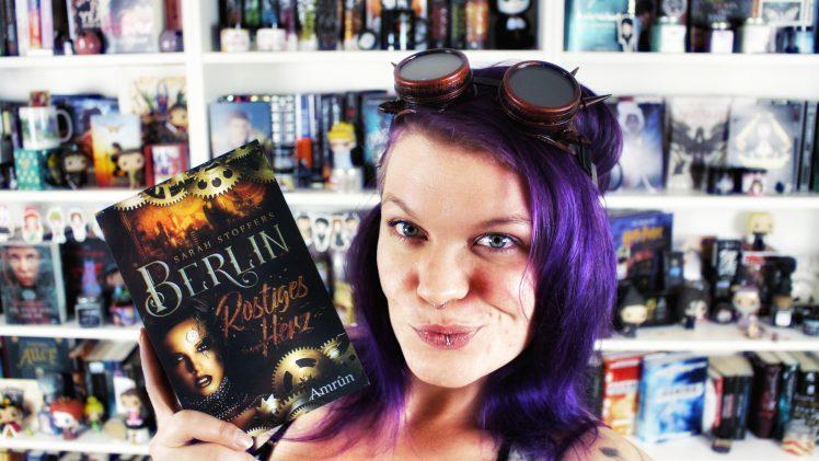 Rezension | Berlin – Rostiges Herz von Sarah Stoffers | 5 Gründe zum Buch zu greifen