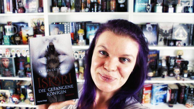 Rezension | Iskari. Die gefangene Königin von Kristen Ciccarelli