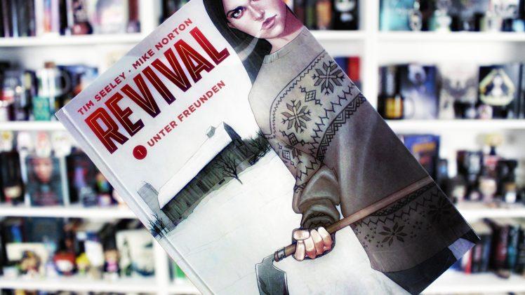 Rezension | Revival 1: Unter Freunden von Tim Seeley & Mike Norton