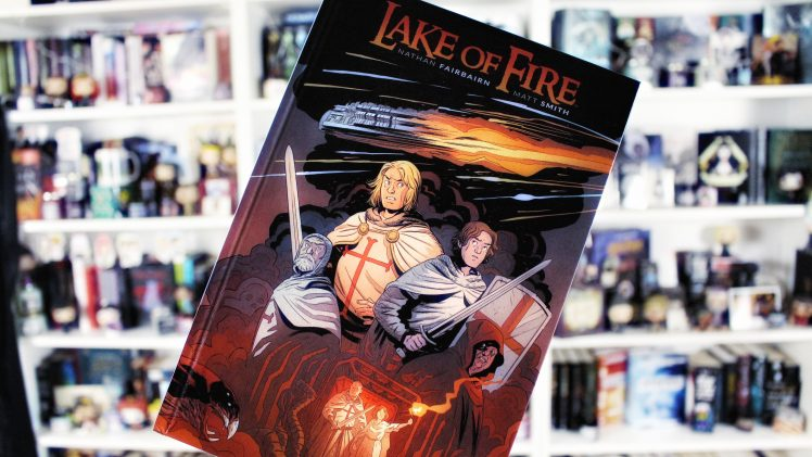 Rezension | Lake of Fire von Nathan Fairbairn & Matt Smith