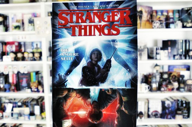 Rezension | Stranger Things 1 von Jody Houser & Stefano Martino