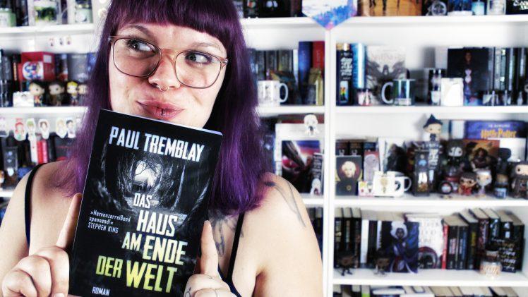 Rezension | Das Haus am Ende der Welt von Paul Tremblay