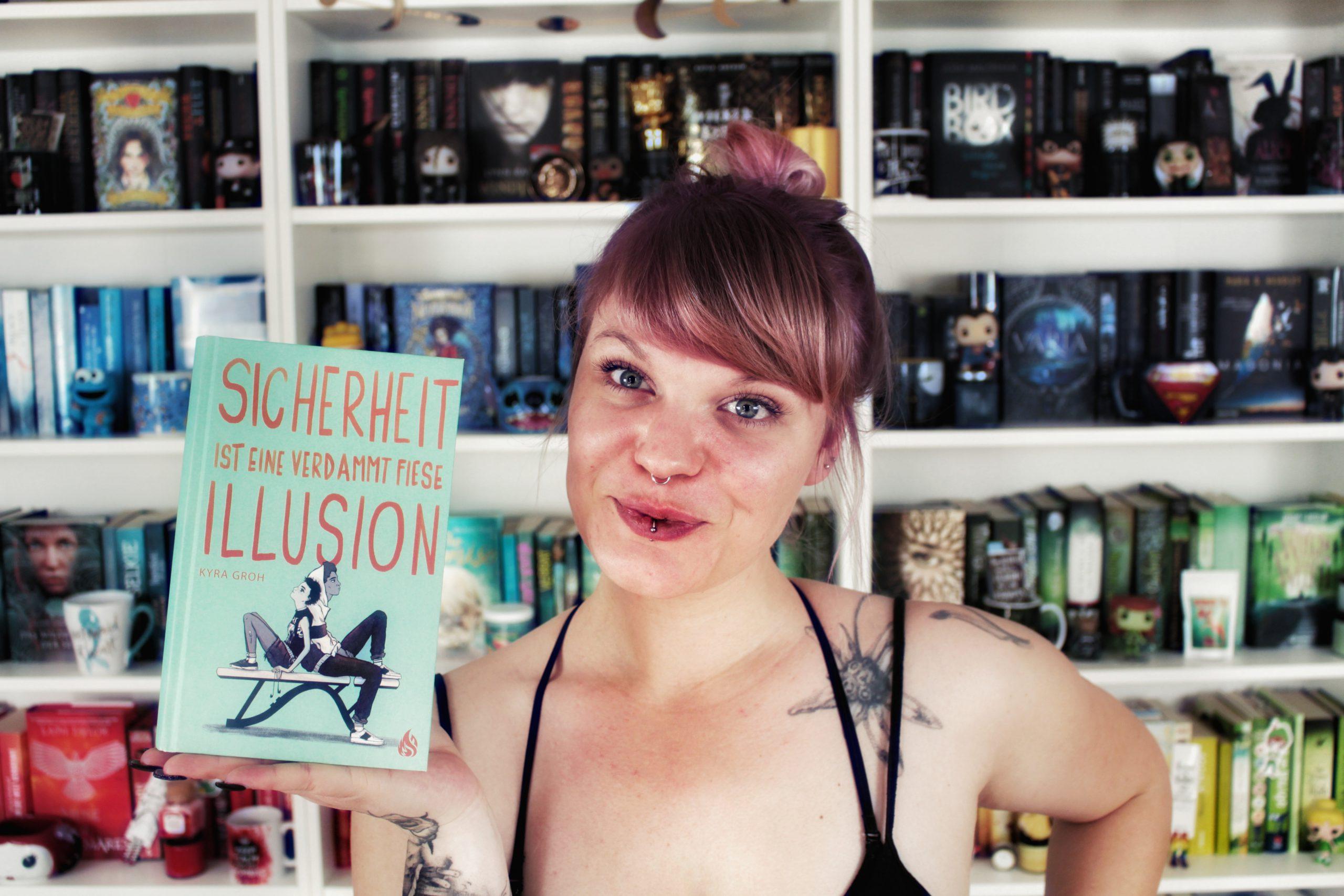 Rezension | Sicherheit ist eine verdammt fiese Illusion von Kyra Groh