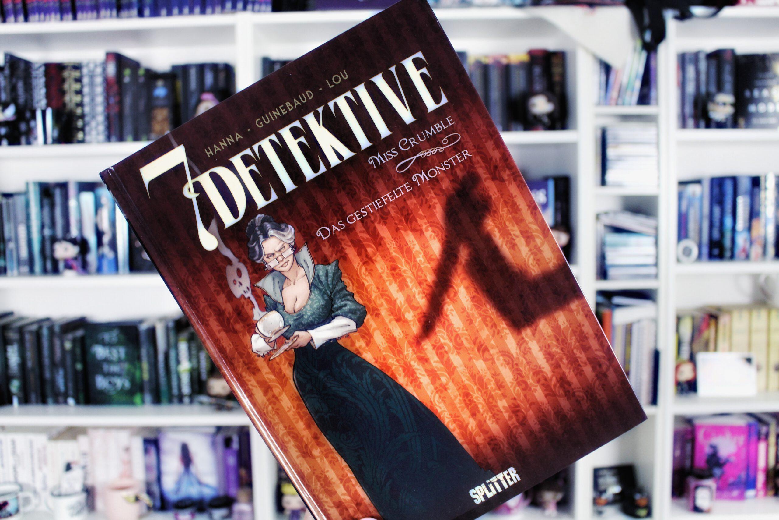 Rezension | 7 Detektive 1: Miss Crumble – Das gestiefelte Monster von Hanna & Guinebaud