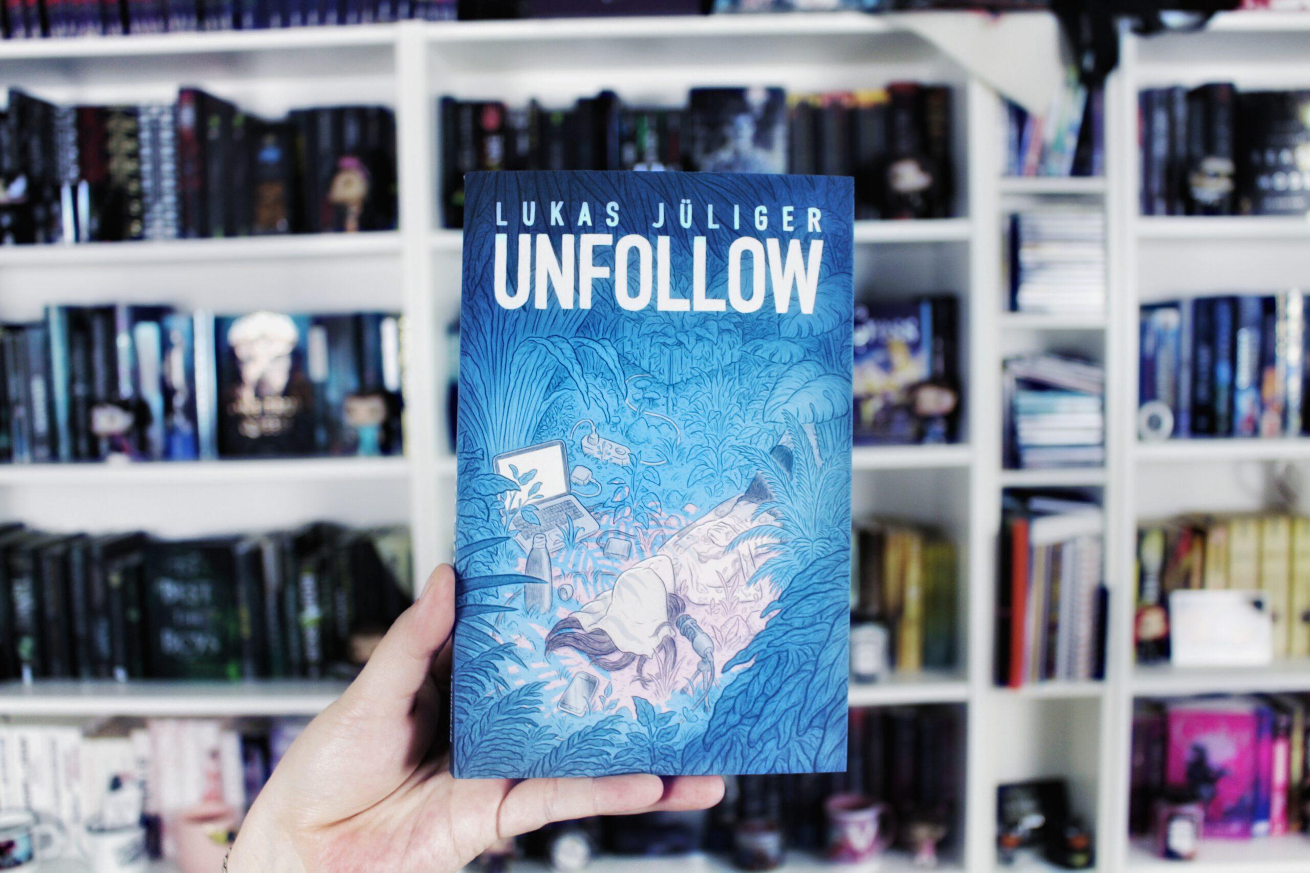Rezension | Unfollow von Lukas Jüliger