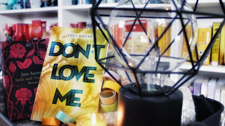 Rezension | Don't love me von Lena Kiefer