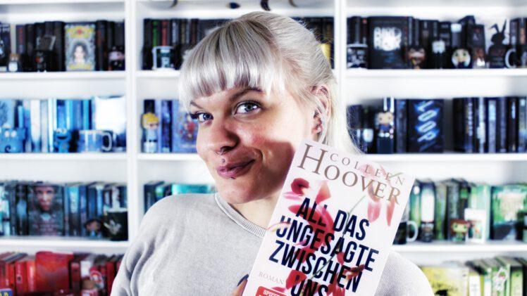 Rezension | All das Ungesagte zwischen uns von Colleen Hoover