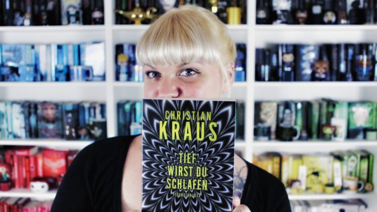 Rezension | Tief wirst du schlafen von Christian Kraus